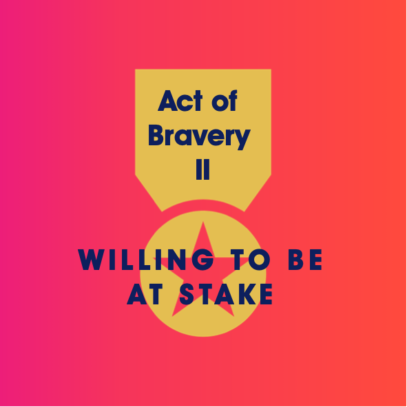 Acts of Bravery – Part 2